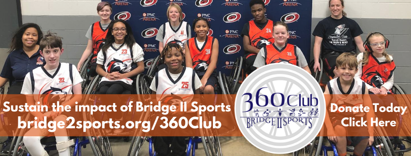 Brodge 2 Sports 360 Club. Sustain the Impact of Bridge 2 Sports. www.bridge2sports.org/360Club Donate Today. Click Here