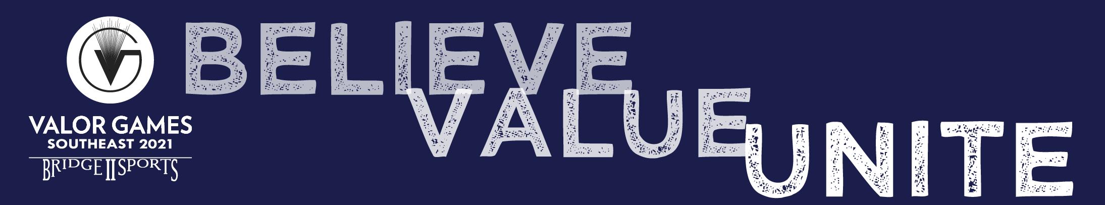 Valor Games Southeast 2021. Believe Value Unite