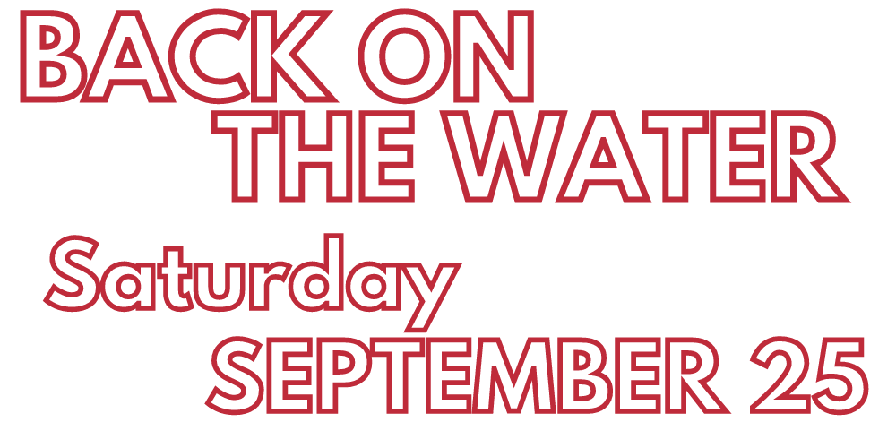 Back on the water Saturday September 25