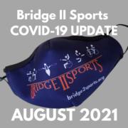 Bridge II Sports COVID-19 UPDATE